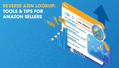 Reverse ASIN Lookup: Amazon PPC Tools for FBA Sellers