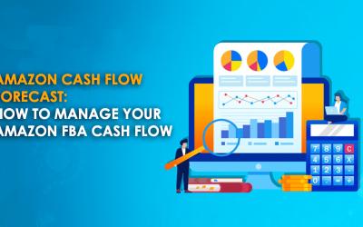 Amazon Cash Flow Forecast: How to Manage your Amazon FBA Cash Flow