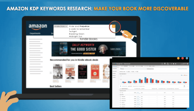 Amazon KDP Keywords Research: Make your Book More Discoverable