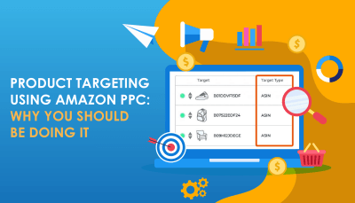 Product Targeting Using Amazon PPC:  Why You Should Be Doing It