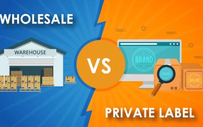 Wholesale vs Private Label: A Guide for Amazon FBA Sellers