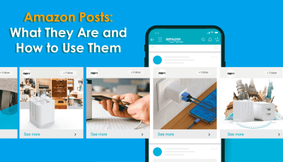Amazon Posts: What They Are and How to Use Them