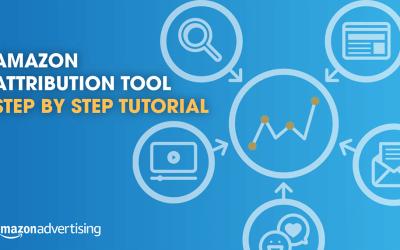 Amazon Attribution Tool Step by Step Tutorial