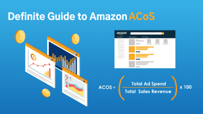 Definitive Guide to Amazon ACoS in 2021