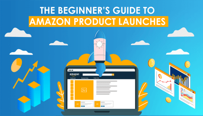The Beginner's Guide to an Amazon Product Launch